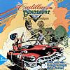 Cadillacs and Dinosaurs: The Second Cataclysm - predný CD obal